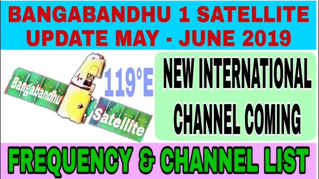 Bangabandhu 1 Satellite New Frequency And Channel List