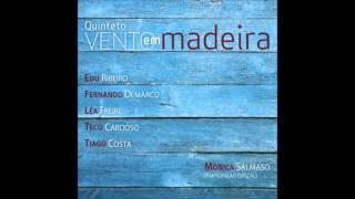 Quinteto Vento em Madeira - Vento em Madeira [2011]