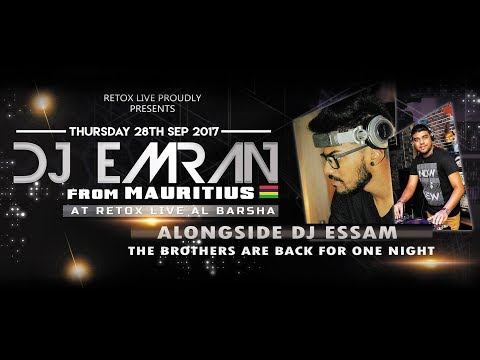 DJ EMRAN FROM MAURITIUS IN DUBAI (THE BROTHER ARE BACK FOR ONE NIGHT)