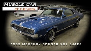 Muscle Car Of The Week Video #37: 1969 Mercury Cougar XR7 Cobra Jet 428