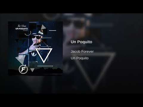Jacob Forever Un Poquito Audio Oficial