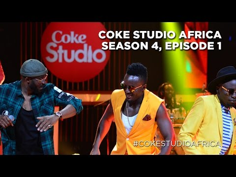 Coke Studio Africa - Season 4 Episode 1 [Kenya]