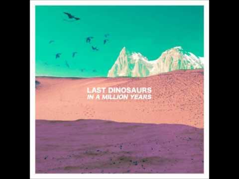 Last Dinosaurs - Honolulu