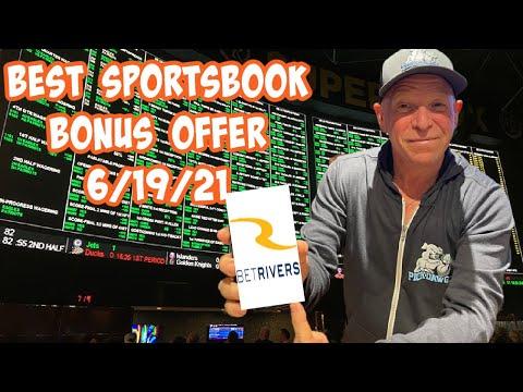 Best Online Sportsbook Bonus Offer for Today 6/19/21