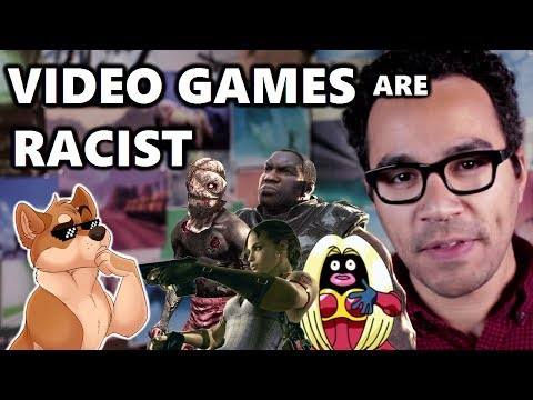 Video Games are Racist