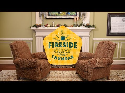 Fireside Chat With Thundar