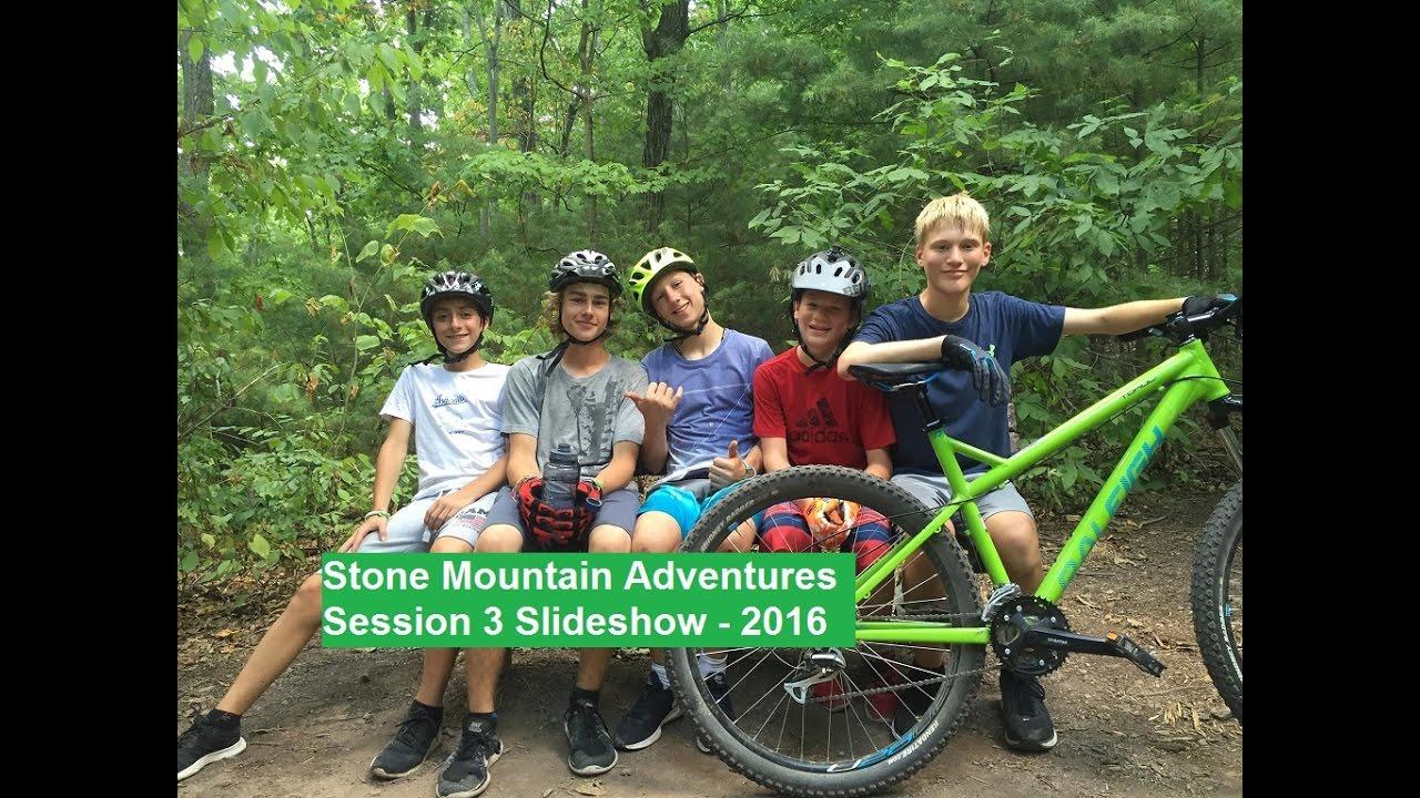 Session 3, '16 Slideshow - Stone Mountain Adventures Teen ...
