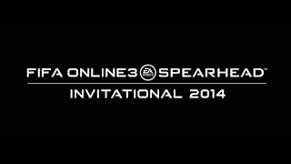 FIFA Online 3 Spearhead Invitational 2014 [ DAY 3 ]