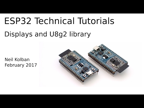 ESP32 Technical Tutorials: Displays and the U8g2 library by