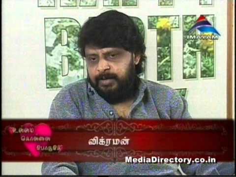 VJ Dhil Interviewing Director B Vikraman
