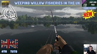 FISHING PLANET NOUVELLE MAP #76 CONCOURS WEEPING WILLOW FISHERIES IN THE UK - CARP FISHING 2019