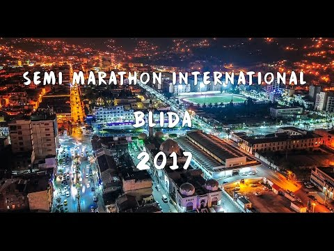 Semi Marathon International Blida 2017 - Skycam Algeria