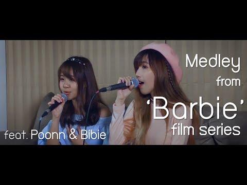 'Barbie' film series Medley (cover) | Poonn & Bibie