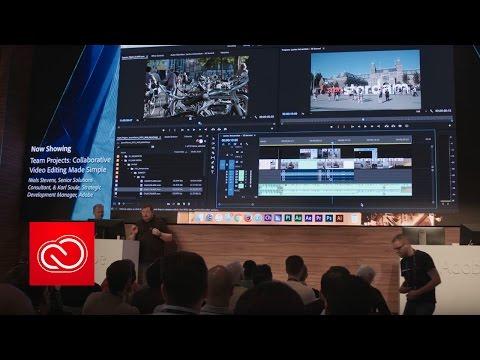 Collaborative Video Editing Made Simple (NAB Show 2017) | Adobe Creative Cloud