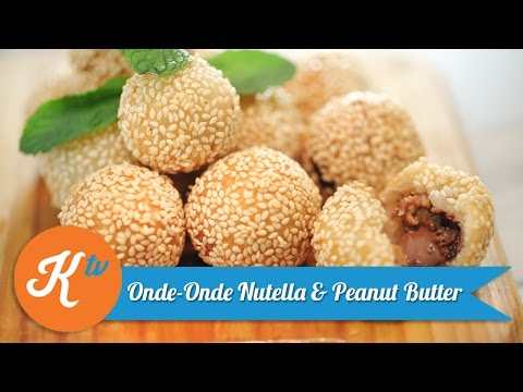 Resep Onde-Onde Nutella & Peanut Butter | CHEF CHITRA
