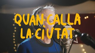 QUAN CALLA LA CIUTAT - Txarango feat. Lluís Gavaldà