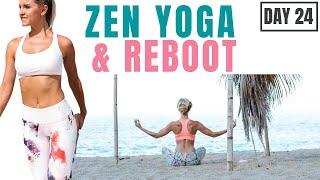 ZEN YOGA & REBOOT workout (self care stretch)