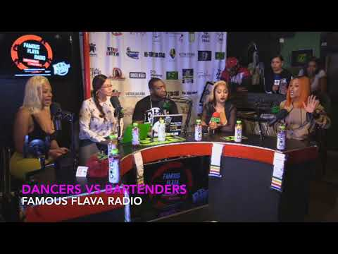 Shit Goes Down Dancers Vs Bartenders  Famous Flava Radio Live