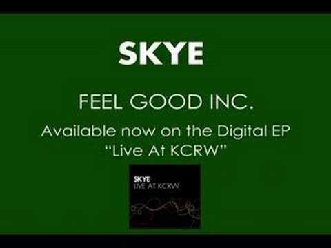 Клип Skye - Feel Good Inc.