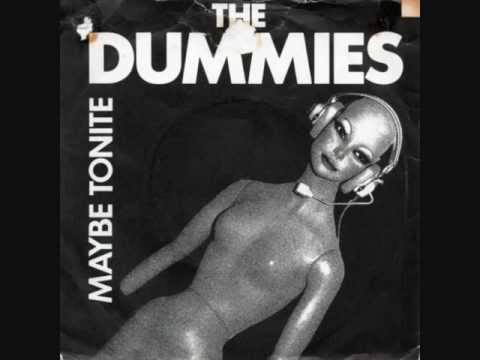 The Dummies - Maybe Tonite (1981)