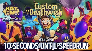 Custom Deathwish - 10 Seconds Until Speedrun [A Hat in Time]
