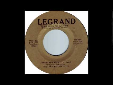 A Night With Daddy G (Part 1 & 2)-Church Street Five-1961- 45-Legrand 0574 & 0575.wmv