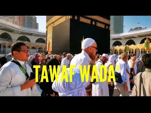 Thawaf wada' (tawaf perpisahan) merupakan thawaf yang dilakukan sebelum pulang kembali ke tanah air..