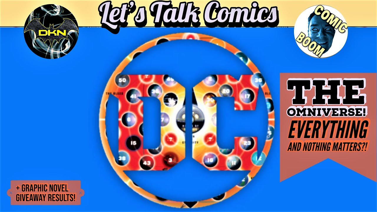 The New DC Omniverse: Continuity in Chaos! | Let's Talk Comics w/ Comic Boom!