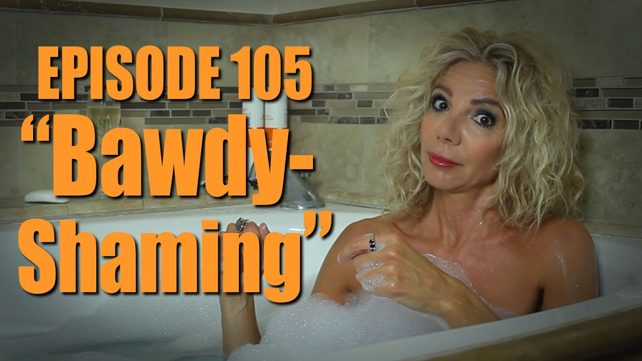 "Carla Collins Comes Clean - ""Bawdy-Shaming"""