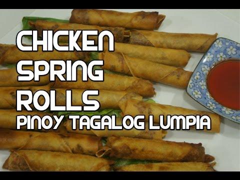 Paano magluto Chicken Spring Roll Recipe - Tagalog Pinoy Lumpia