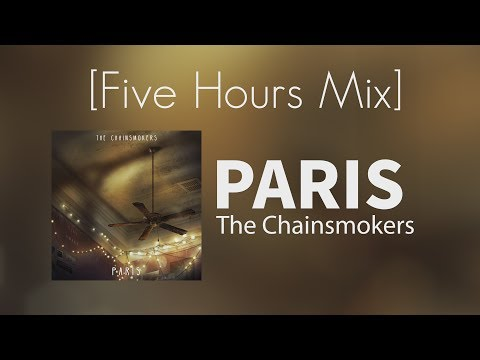 [Non-Stop] The Chainsmoker - Paris (Five Hours Mix)