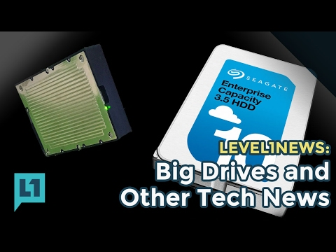 L1News: 2017 01 31 Big Drives and Other Tech News