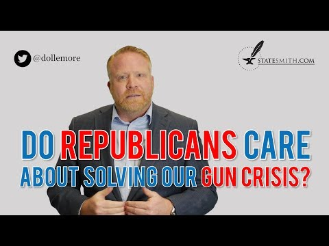 Republicans Must Not Care to Solve America's Gun Crisis...