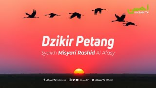 Download lagu Dzikir Petang - Syaikh Misyari Rashyid Al Afasy