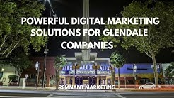 Top Glendale SEO Company & Digital Marketing Agency | Remnant Marketing