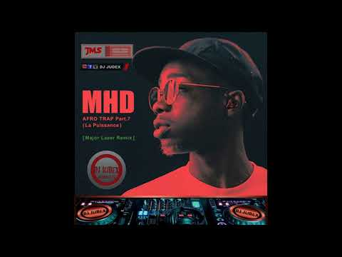 MHD [ MAJOR LAZER REMIX] AFRO TRAP Part 7...