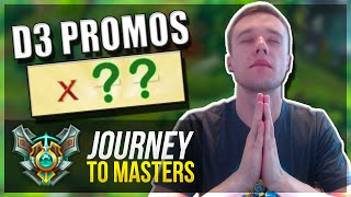 THIS IS IT... | D3 PROMOS!! - Journey To Masters #17 - League of Legends