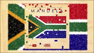 Tom Franke & John Dyke - Mandela (Official Audio)