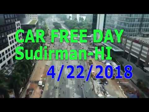 CFD Jakarta 22 April 2018 DRONE 4K (CAR FREE DAY)