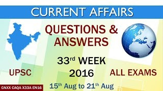 Current Affairs Q&A 33rd Week (15th Aug to 21st Aug) of 2016