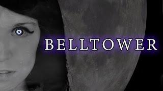 Belltower - Lyrics (Rachel Rose Mitchell)