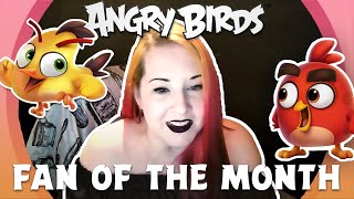 Angry Birds Fan Of The Month | Meet Carrie!