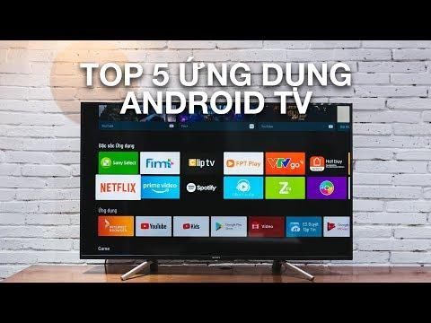 5 ứng dụng xem nội dung trực tuyến phổ biến trên Android TV
