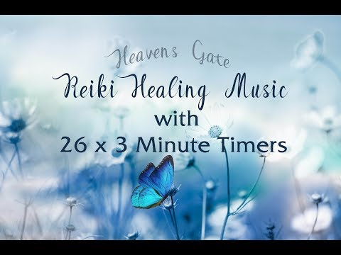Reiki Timer 3 Min -  Reiki Healing Music with Bells Every 3 Minutes - 26 Positions