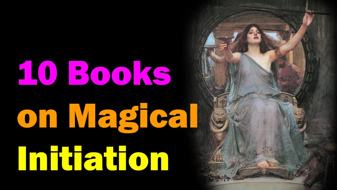 Top 10 Books on Magical Initiation [Esoteric Saturdays]