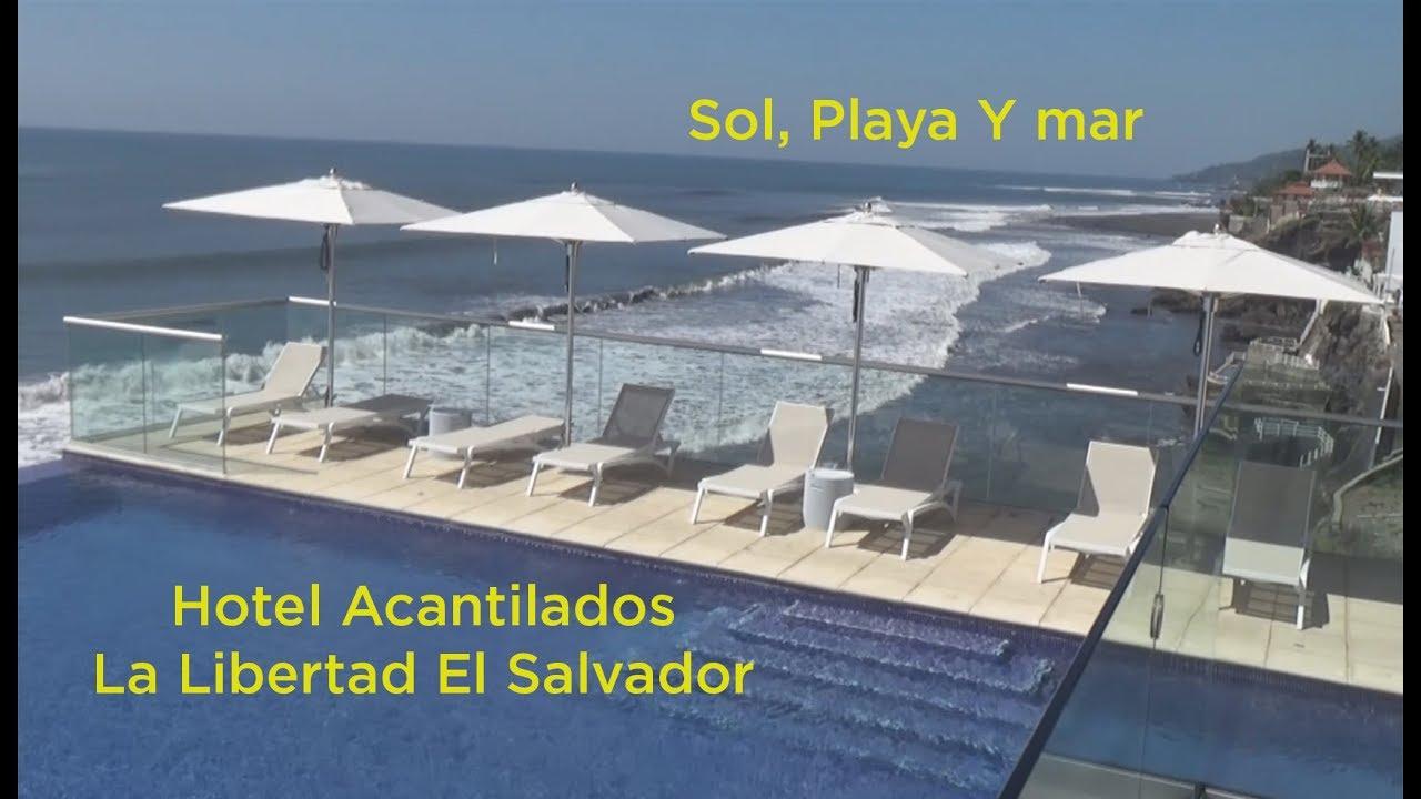 Acantilados Hotel El Salvador Tour Sol Playa Y Mar Youtube