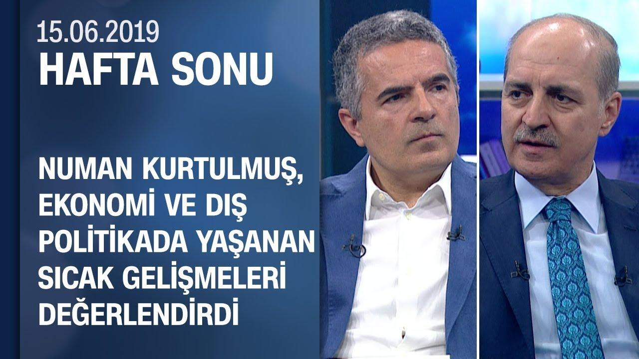Numan Kurtulmuş anlattı: S-400 krizi ve nedenleri - Hafta Sonu 15.06.2019 Cumartesi