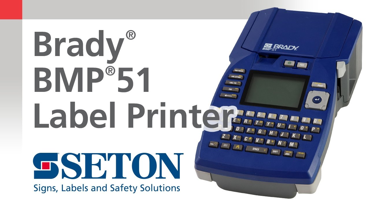 How Does The Brady® BMP®51 Printer Simplify Your Labeling Job? | Seton Video