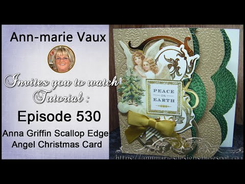 530. Cardmaking Tutorial: Anna Griffin Scallop Edge Angel Christmas Card