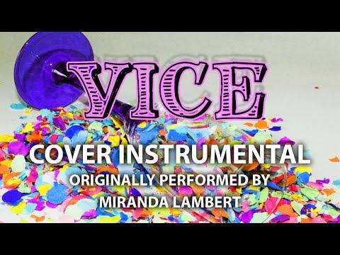 Vice (Cover Instrumental) [In the Style of Miranda Lambert]